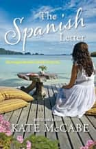 The Spanish Letter ebook by Kate McCabe