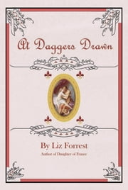 At Daggers Drawn ebook by Liz Forrest