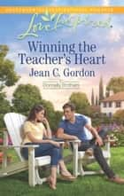 Winning the Teacher's Heart ebook by Jean C. Gordon