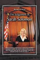 The Judgement of Sarah Solomon ebook by Raymond Boyd
