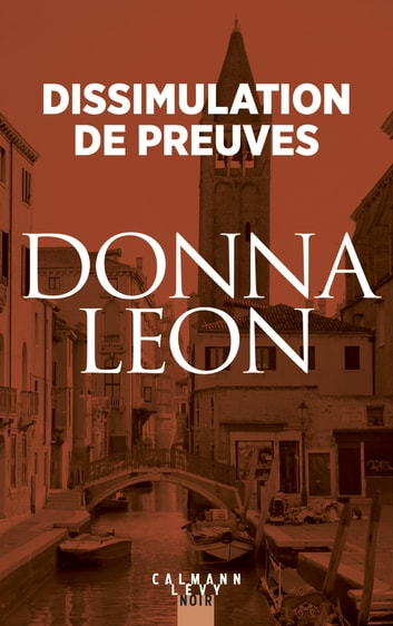 Dissimulation de preuves ebook by Donna Leon