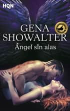 Ángel sin alas ebook by Gena Showalter