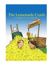 The Lemonade Crash ebook by Thomas Hafer