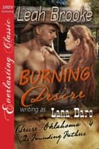 Burning Desire ebook by Lana Dare