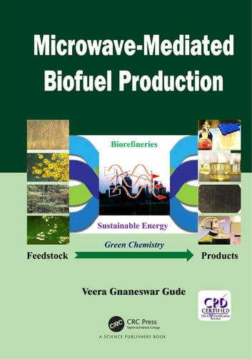 Microwave-Mediated Biofuel Production ebook by Veera G. Gude