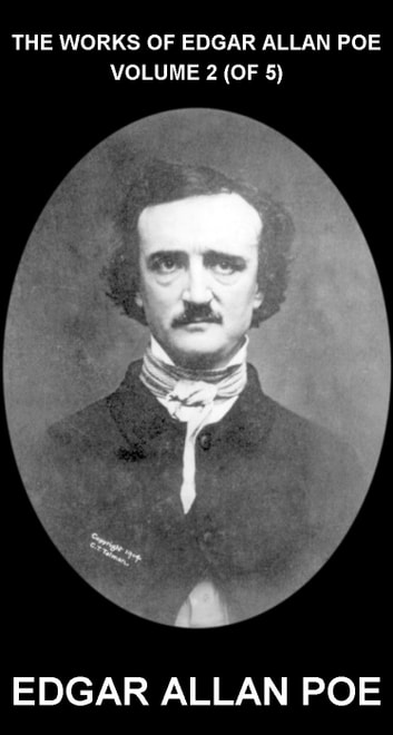 The Works of Edgar Allan Poe Volume 2 (of 5) [com Glossário em Português] ebook by Edgar Allan Poe,Eternity Ebooks