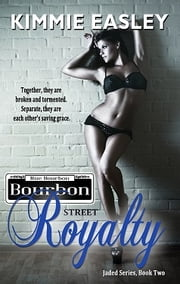 Bourbon Street Royalty ebook by Kimmie Easley