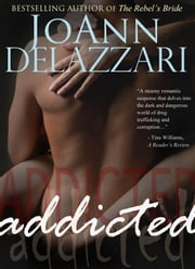 Addicted ebook by JoAnn DeLazzari