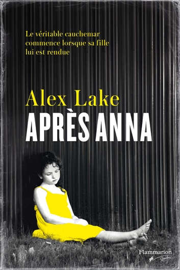 Après Anna ebook by Alex Lake