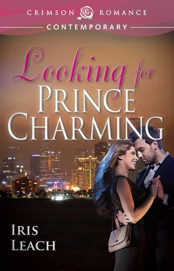 Looking for Prince Charming ebook by Iris Leach