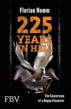 225 Years in Hell ebook by Florian Homm