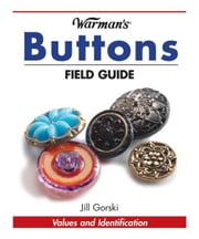 Warman's Buttons Field Guide ebook by Jill Gorski