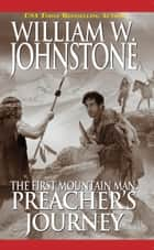 Preacher's Journey ebook by William W. Johnstone