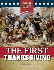 The First Thanksgiving ebook by Gilman, Sarah