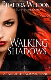 Walking Shadows ebook by Phaedra Weldon