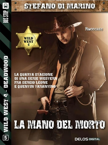 La mano del morto ebook by Stefano di Marino