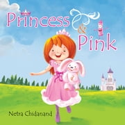 Princess and Pink ebook by Netra Chidanand