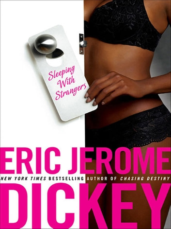 Sleeping With Strangers ebook by Eric Jerome Dickey