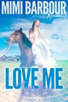 Love Me tender ebook by Mimi Barbour