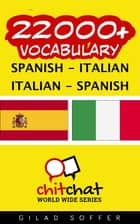 22000+ Vocabulary Spanish - Italian ebook by Gilad Soffer