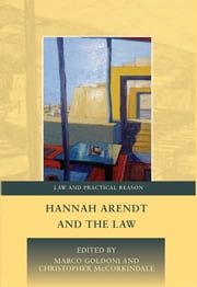 Hannah Arendt and the Law ebook by Marco Goldoni,Christopher McCorkindale