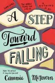 A Step Toward Falling ebook by Cammie McGovern