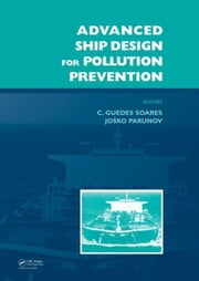 Advanced Ship Design for Pollution Prevention ebook by Guedes Soares, Carlos