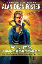 Flinx Transcendent - A Pip & Flinx Adventure ebook by Alan Dean Foster