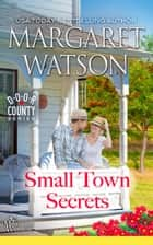 Small-Town Secrets ebook by