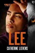 Lee ebook by Catherine Lievens