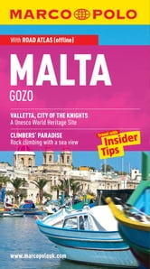 Malta, Gozo Marco Polo Travel Guide: The best guide to Valletta, Mgarr, Vittoriosa and much more ebook by Marco Polo