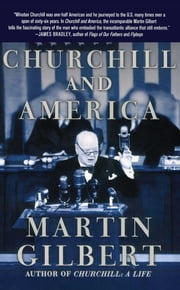Churchill and America ebook by Martin Gilbert