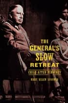 The General's Slow Retreat ebook by Mary Helen Spooner