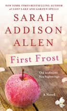 First Frost - A Novel ebook by
