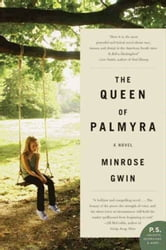 The Queen of Palmyra - A Novel ebook by Minrose Gwin