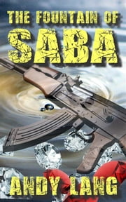 The Fountain of Saba ebook by Andy Lang
