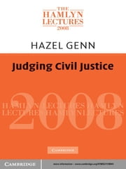 Judging Civil Justice ebook by Hazel Genn