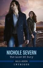 The Line of Duty ebook by Nichole Severn