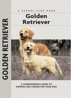 Golden Retriever ebook by Nona Kilgore Bauer