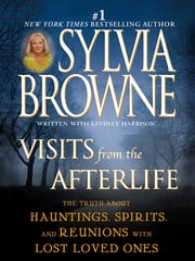 Visits from the Afterlife ebook by Sylvia Browne