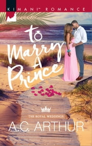 To Marry a Prince ebook by A.C. Arthur