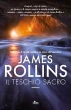 Il teschio sacro ebook by James Rollins,Giovanni Giri,Amari Rincori