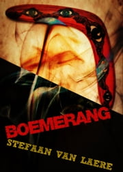 Boemerang - George Bracke Thriller, #8 ebook by Stefaan Van Laere