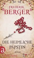 Die heimliche Päpstin - Roman ebook by