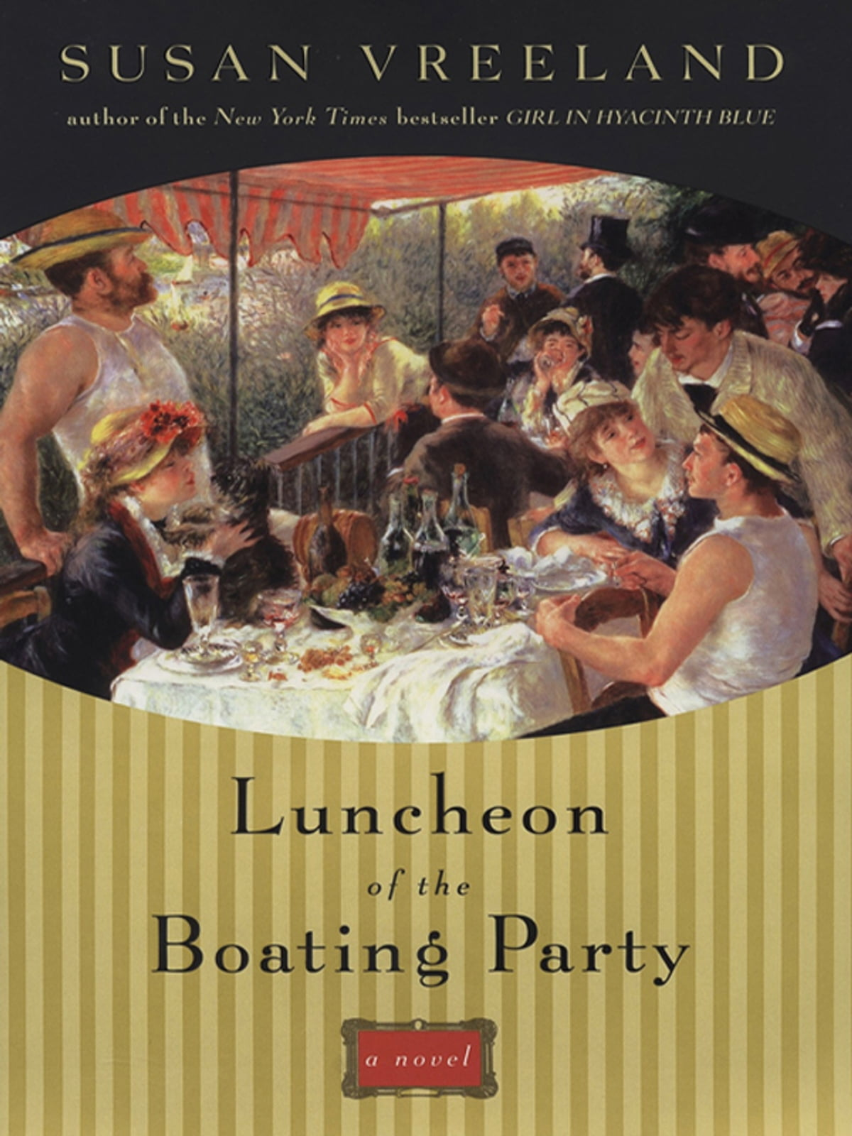 Luncheon Of The Boating Party Ebook By Susan Vreeland  9781101202289  Kobo