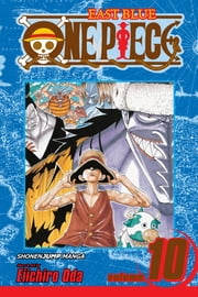 One Piece, Vol. 10 - OK, Let's Stand Up! ebook by Eiichiro Oda