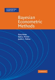 Bayesian Econometric Methods ebook by Gary Koop,Dale J. Poirier,Justin L. Tobias