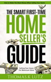 The Smart First-Time Home Seller\