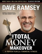 The Total Money Makeover: Classic Edition, A Proven Plan for Financial Fitness