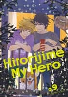 Hitorijime My Hero 9 ebook by